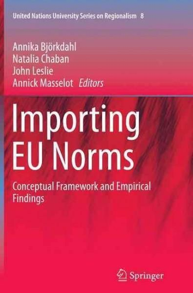 Importing Eu Norms: Conceptual Framework and Empirical Findings
