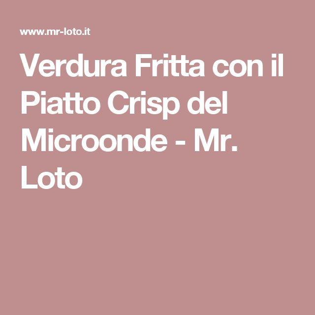 Verdura Fritta con il Piatto Crisp del Microonde - Mr. Loto