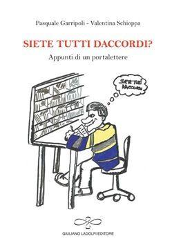 Prezzi e Sconti: Siete tutti daccordi? appunti di un  ad Euro 5.10 in #Giuliano ladolfi editore #Media libri letterature fumetti