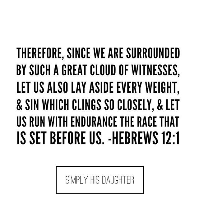 "I'm currently reading the book, ""Do Hard Things,"" & stumbled upon Hebrews 12:1. I began to wonder if we throw away every sin that we are clinging to? Are we letting go of all the wrong in our life, giving it to God, & serving Him daily with our whole hearts? Finally, run the race daily that is set before us. Let us glorify God everyday with our whole hearts! 💛• • • • • • • #simplyhisdaughter #dohardthings #sin #serveHimdaily #runtherace #happyTuesday  #morningpost #morningvibes…"