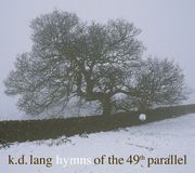 Hymns of the 49th Parallel [CD]