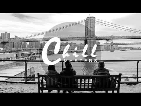 ► Chill Masters on Facebook : https://www.facebook.com/thechillmasters# ► Official video : https://www.youtube.com/watch?v=FvbxDz6DClg ► Artist Page : https:...