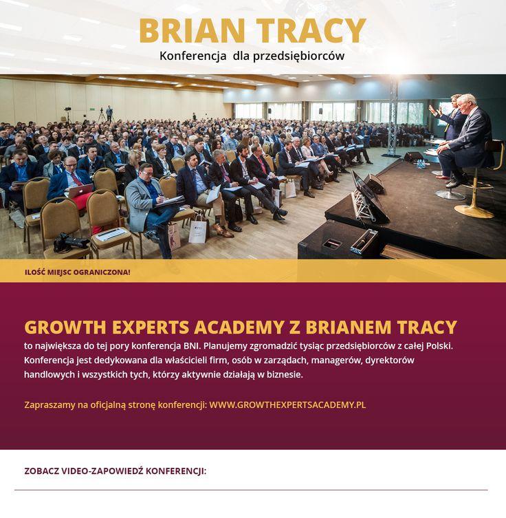 GROWTH EXPERTS ACADEMY ogólnopolska Konferencja BNI (m.in. Brian Tracy, Rafał Brzoska) - Biznes i przedsiębiorczość w Krakowie, 05.10.2015 - Evenea