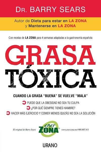 Grasa tóxica // Barry Sears // NUTRICIÓN Y DIETÉTICA