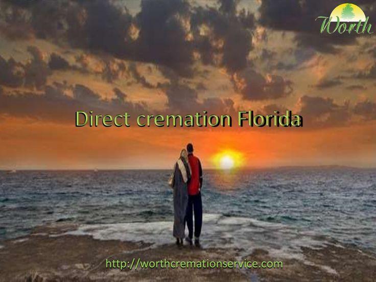 Direct cremation florida by Watts Worth via slideshare