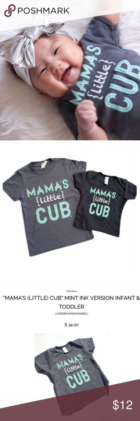 Little cub t shirt Mamas cub t shirt. SO CUTE Shirts & Tops Tees - Short Sleeve