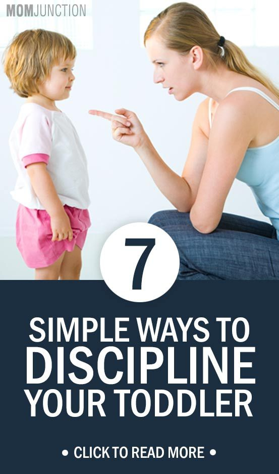 7 Simple Tips On How To Discipline Your Toddler: We bring some effective ways to help you discipline toddler and encourage the right behavior from the very beginning of his life.