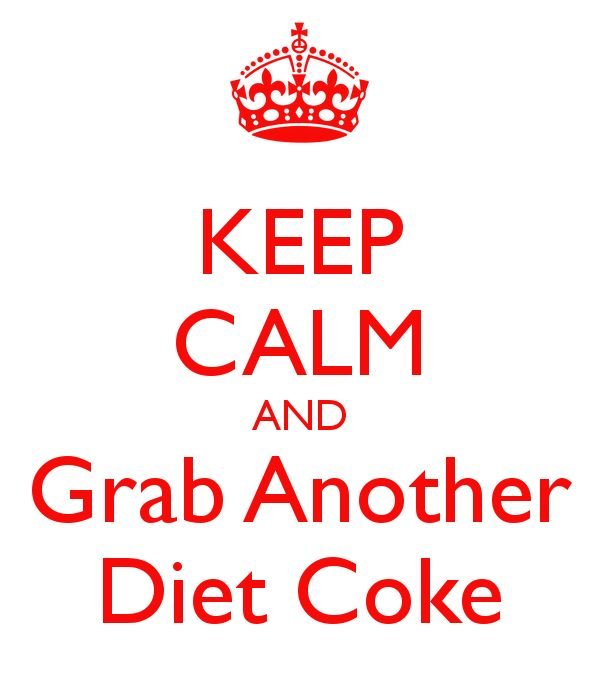 KEEP CALM AND Grab Another Diet Coke - KEEP CALM AND CARRY ON Image Generator - brought to you by the Ministry of Information