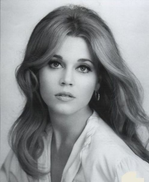 Jane Fonda, I've always thought she was one of the most beautiful people I have ever seen.