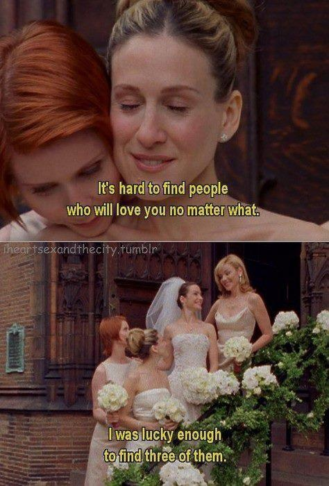 Sex and the City.True Friendship, Sex, Best Friends, Bestfriends, Carrie Bradshaw, The Cities, Cities Quotes, Favorite Quotes, The City