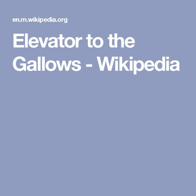 Elevator to the Gallows - Wikipedia