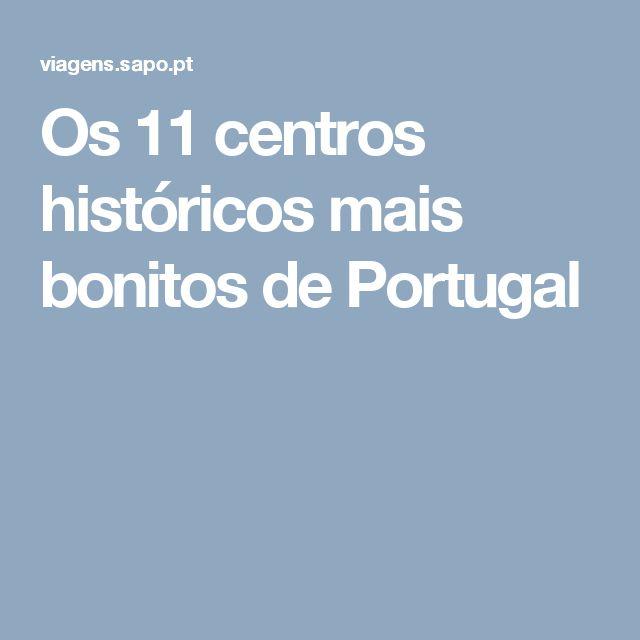 Os 11 centros históricos mais bonitos de Portugal
