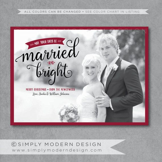 married and bright christmas card newlyweds by SimplyModernDesignx
