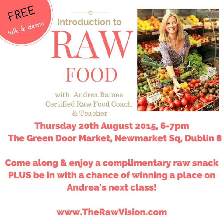 RAW Introduction to  FOOD FREE talk & demo with  Andrea Baines Cert...