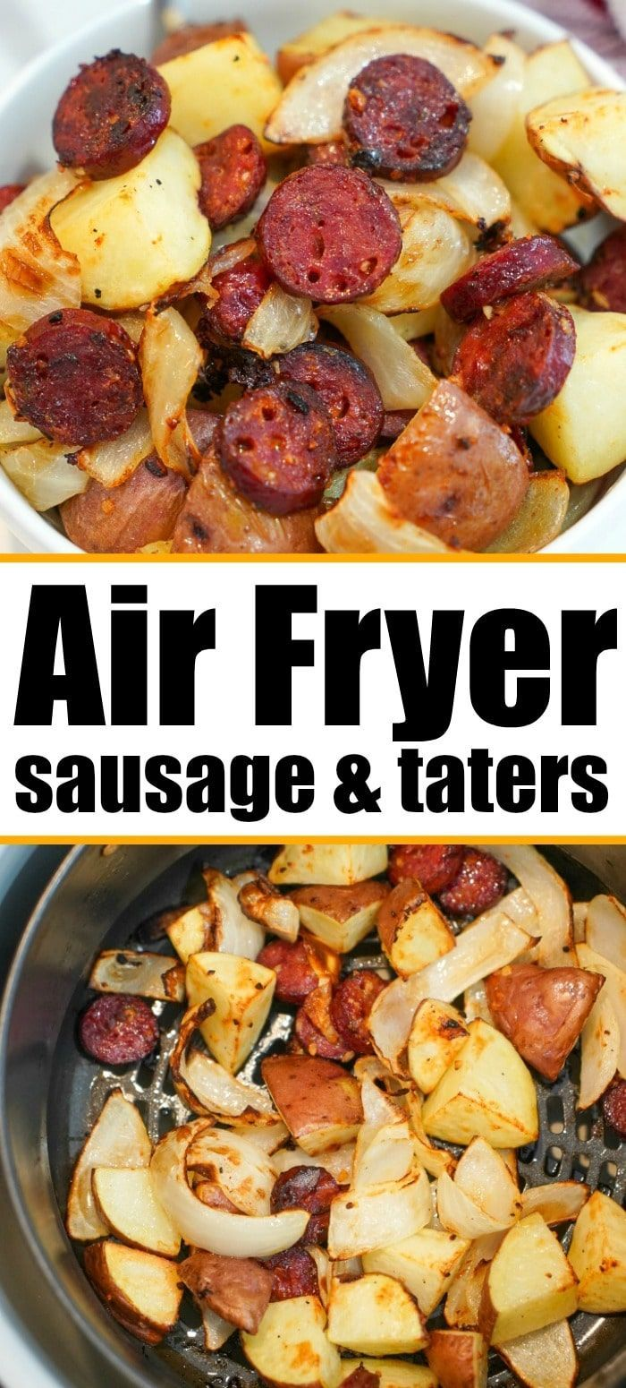 Air fryer sausage and potatoes cooked together to