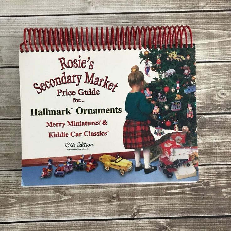 ROSIES SECONDARY MARKET BOOK 1999 Price Guide HALLMARK KEEPSAKE ORNAMENT 13th Ed 1886812314 | eBay