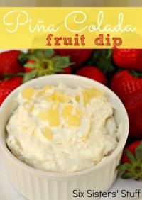 Six Sisters Piña Colada Fruit Dip will be perfect for your next party!