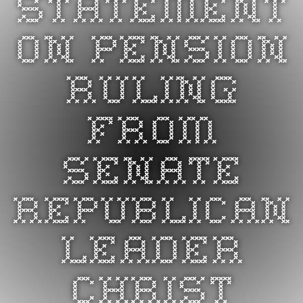 Statement on pension ruling from Senate Republican Leader Christine Radogno (R-Lemont)