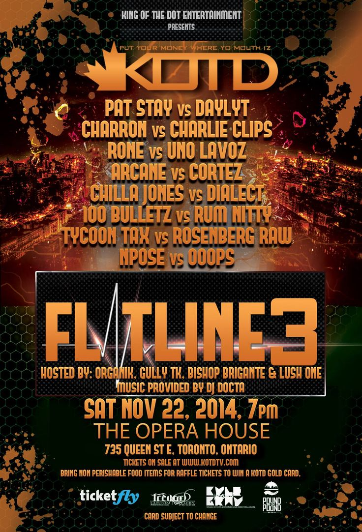 EXCLUSIVE!! SATURDAY, NOVEMBER 22nd at 7PM, Gully Klassics is a proud sponsor of King Of The Dot Entertainment's Flatline 3 Event Inside The Opera House, #Toronto!! Get all the details and ENTER FOR A CHANCE TO WIN TWO TICKETS to the show below
