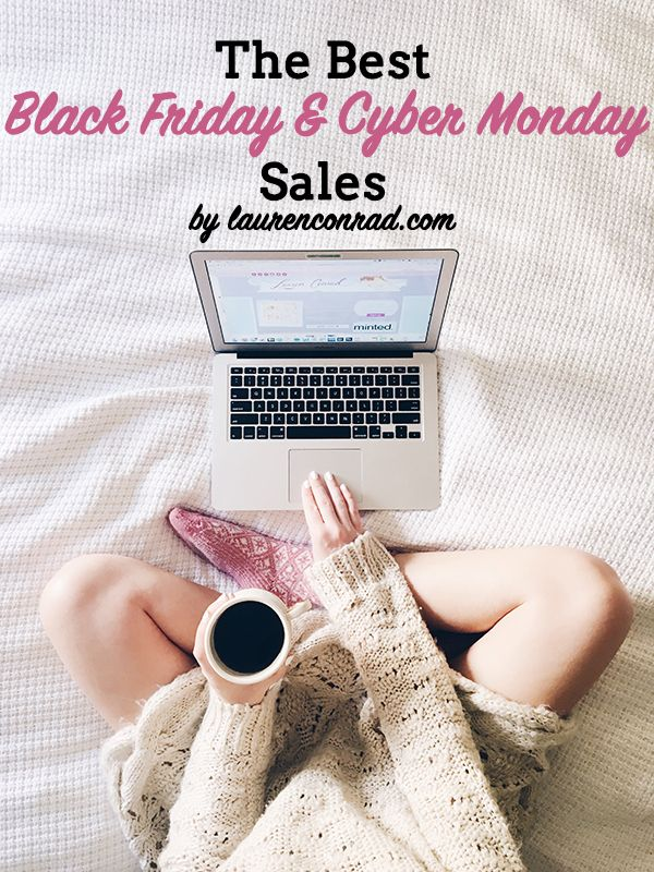 The best Black Friday and Cyber Monday sales of 2015 by LaurenConrad.com.