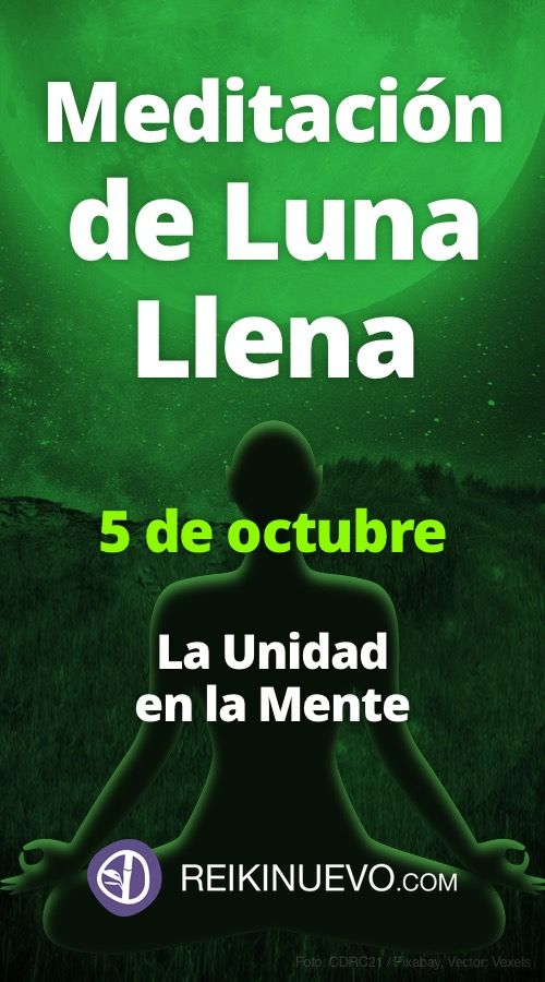 Meditación de Luna Llena del 5 de octubre de 2017 + info: https://www.reikinuevo.com/meditacion-luna-llena-5-octubre/