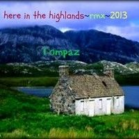 Here In The Highlands by Tompaz on SoundCloud a remix and a dedication wooden-music enjoy as where yer may roam in this now.) peace-Tom