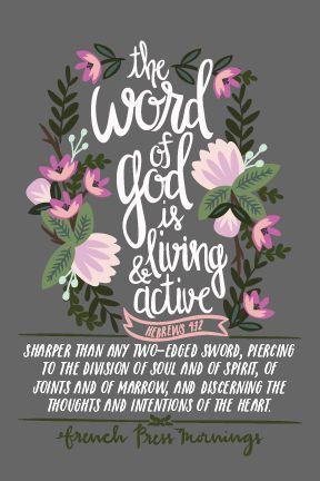 French Press Mornings - Hebrews 4:12