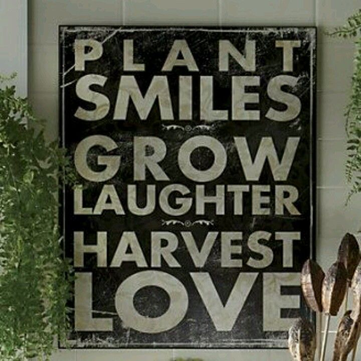 Plant Smiles   Grow Laughter   Harvest Love\ Quote As A Pallet Sign For  Garden