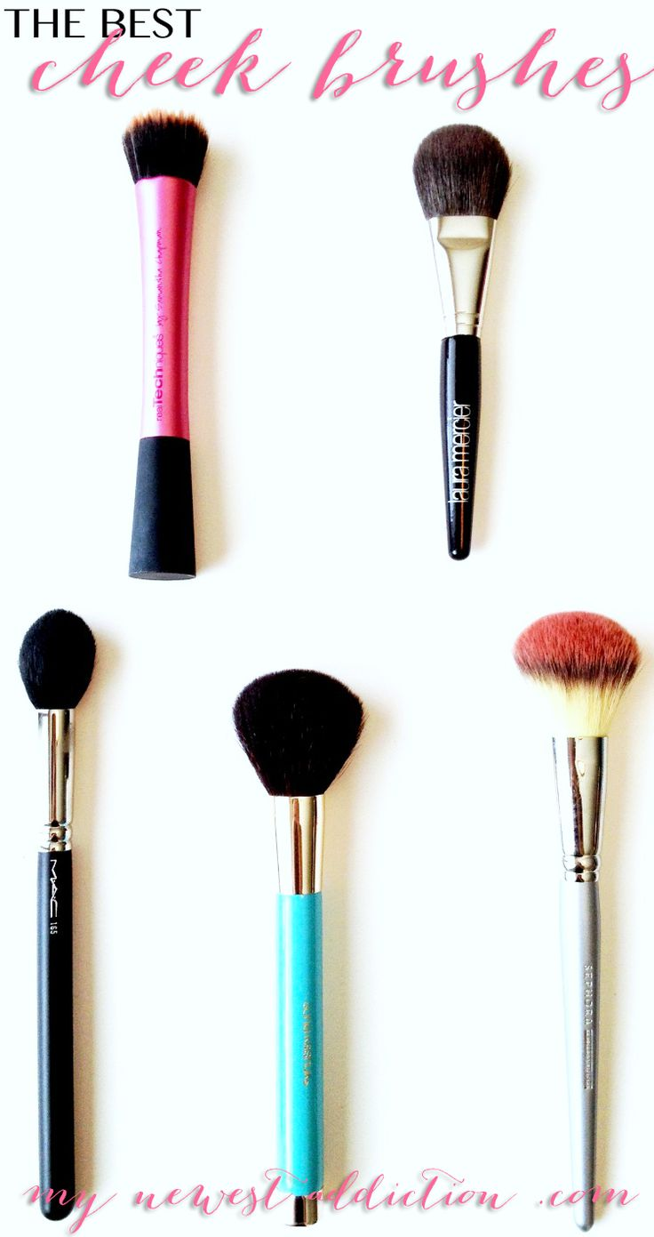 The Best Cheek Brushes - My Newest Addiction Beauty Blog