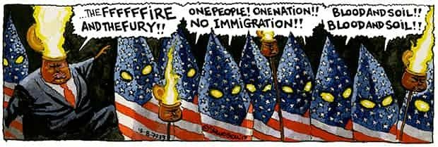 Trump War Three, If … strip   15 AugustDonald Trump's response to a Neo-Nazi rally in Charlottesville, Virginia, and his refusal to condemn white supremacists, one of whom had driven a car at speed into anti-fascist protesters, killing one person and injuring many more, showed an even more poisonous side to his character.  Illustration: Steve Bell