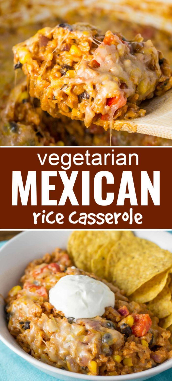 Vegetarian Mexican Rice Casserole In 2020 Tasty Vegetarian Recipes Vegetarian Mexican Recipes Vegetarian Recipes Dinner