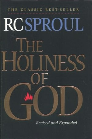 The Holiness of God- RC Sproul