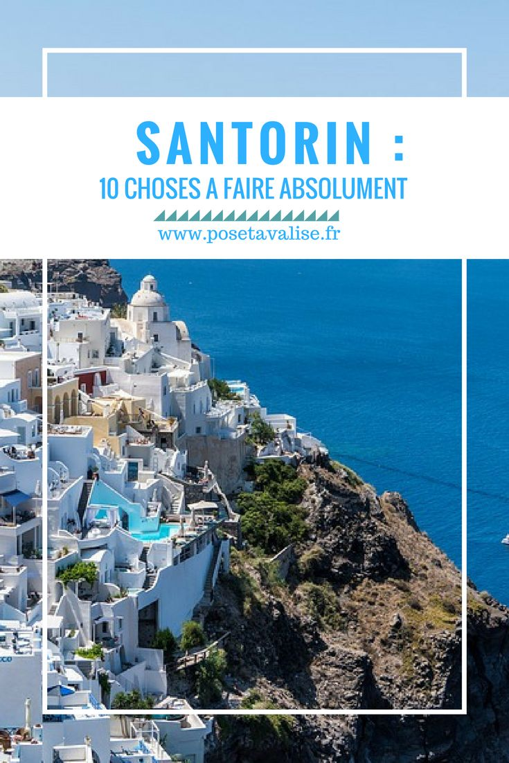 Top 10 des choses à faire absolument sur l'île de Santorin, dans les Cyclades ! Retrouvez tous mes conseils pour passer de bonnes vacances à Santorin sur mon blog de voyages. #blog #voyage #Santorin #grèce #cyclades
