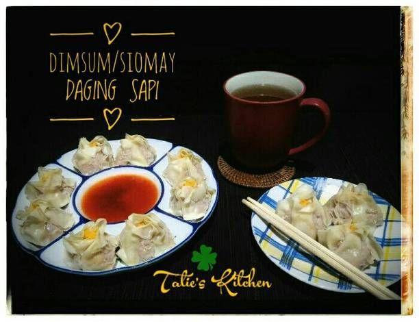 Resep Dimsum Siomay Daging Sapi Oleh Tatie S Kitchen Resep Resep Masakan Indonesia Makanan Daging Sapi