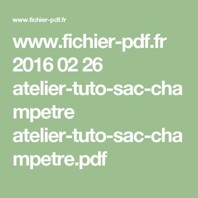www.fichier-pdf.fr 2016 02 26 atelier-tuto-sac-champetre atelier-tuto-sac-champetre.pdf