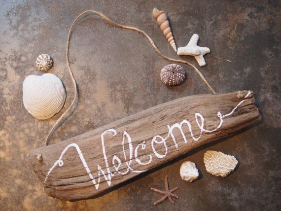 Driftwood Welcome Sign - Rustic Beach Decor