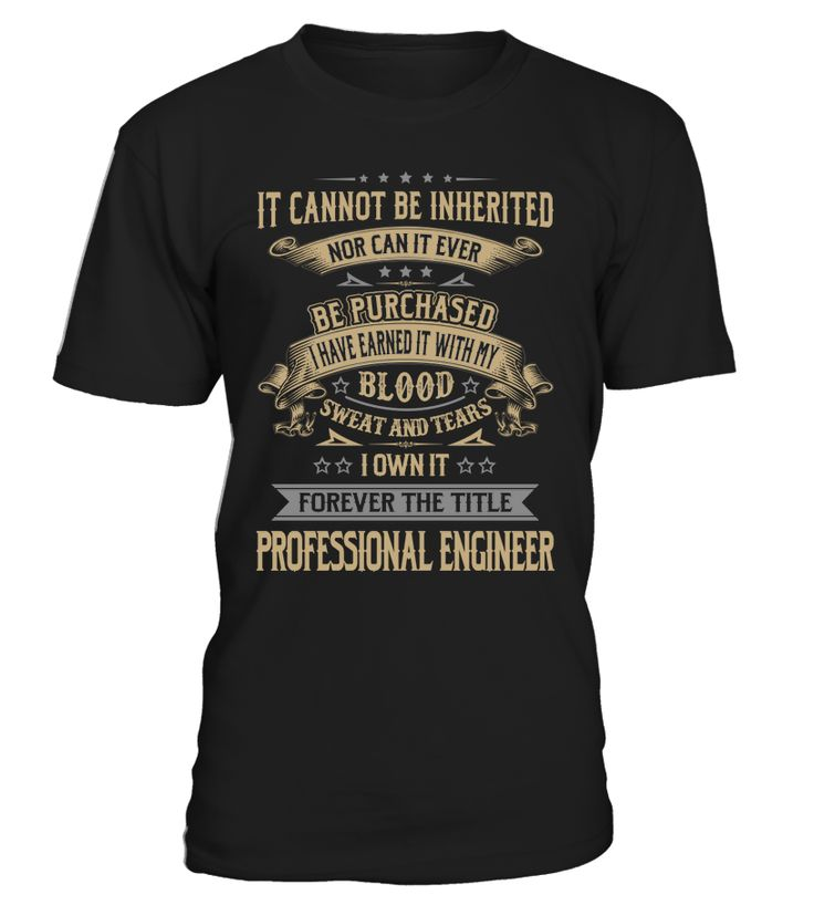 Professional Engineer - I Own It Forever #ProfessionalEngineer