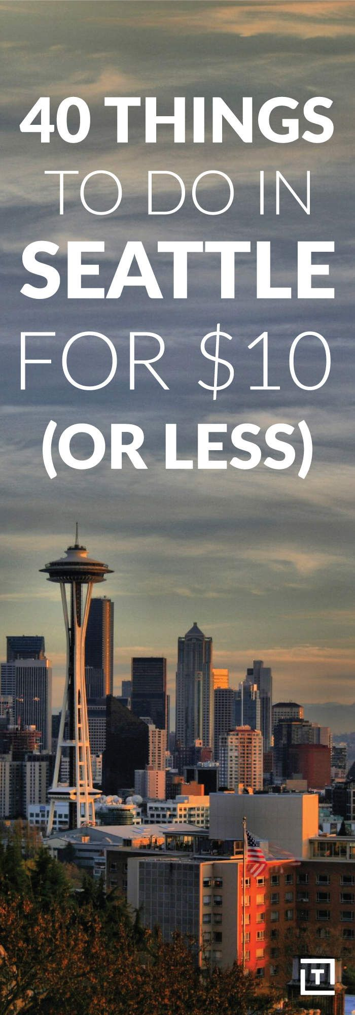 40 Things to Do in Seattle for