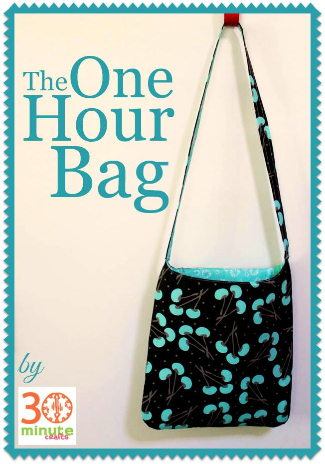 The One Hour Bag Free Sewing Tutorial by 30 Minute Crafts Be sure to look under free patterns.