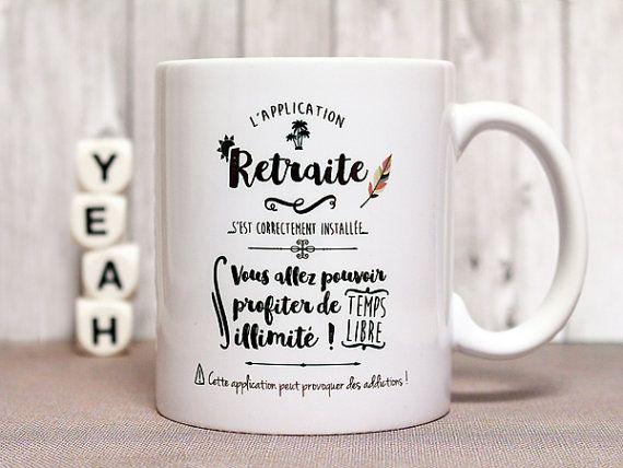 """Mug """"L'application retraite s'est correctement installée..."""" Tasse personnalisable. Cadeau départ à la retraite. Texte et graphisme"""