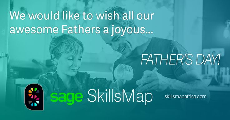 #Sage #SkillsMap would like to wish all our awesome Fathers a joyous #FathersDay http://jb.skillsmapafrica.com/Account/Login #jobs #careers