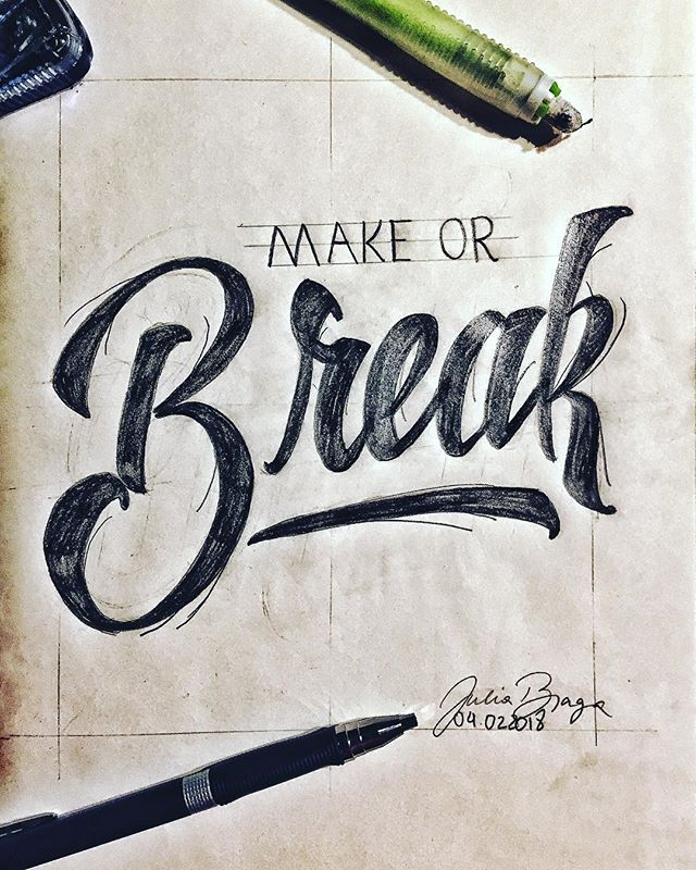 Lettering by The Branding Girl You either make or you break ;) . What are you making today?