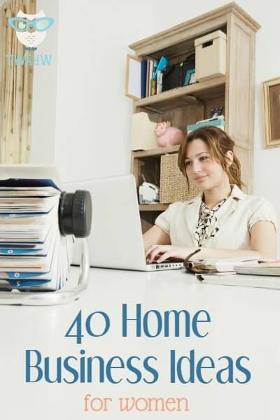 40 Businesses You Can Start From Home Small Home Business Ideasbusiness