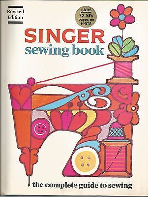 1972 Singer Sewing Book the Complete Guide to Sewing Hard Bound w/Dust Cover