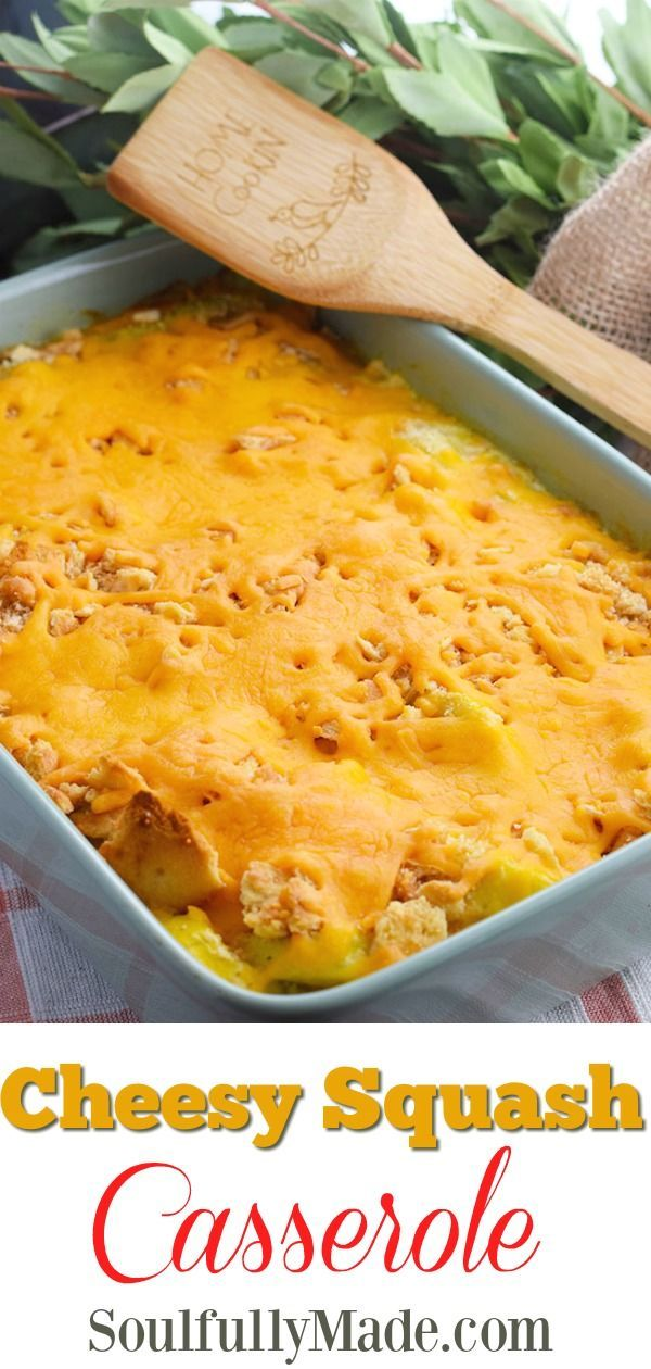 Yellow Squash Simply Pan Fried In Butter Mixed With Creamy Sour Cream Cheese And Topped With Crunch Yellow Squash Casserole Squash Casserole Southern Recipes