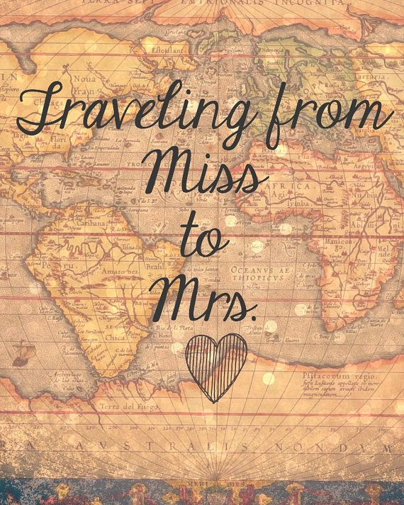 Traveling From Miss to Mrs. Sign by Sweetness8 on Etsy