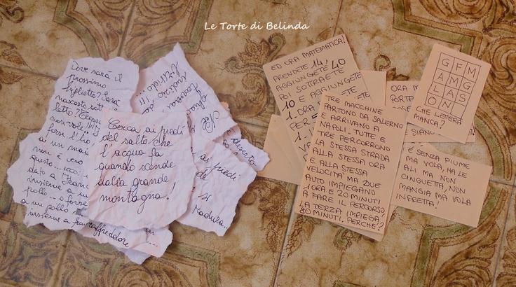 Le Torte di Belinda...ma non solo!: LA CACCIA AL TESORO: I BIGLIETTINI-INDIZIO E GLI ENIGMI.