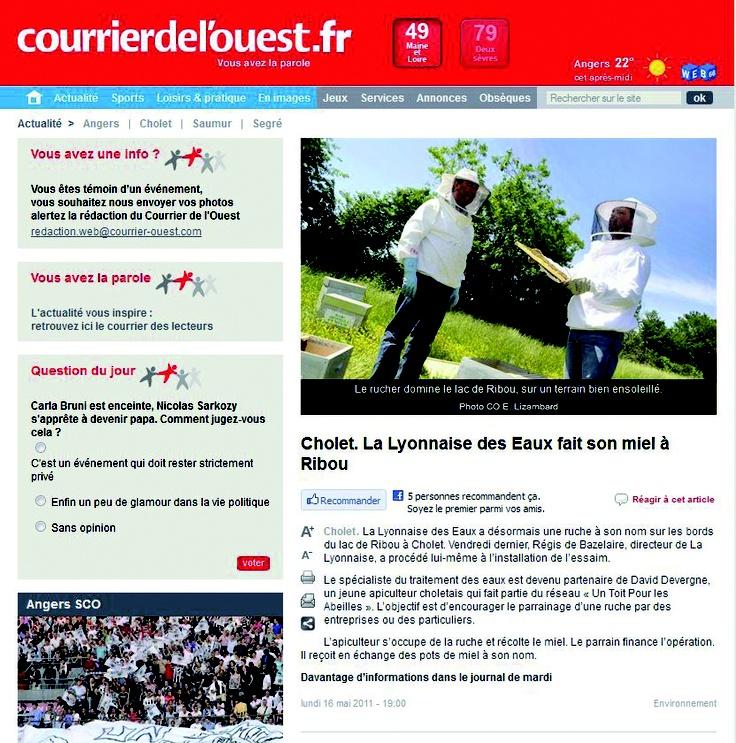 Parution du 16 Mai 2011, Courrier de l'Ouest.fr : La Lyonnaise des eaux parraine une ruche installée en zone sensible protégée du captage d'eau de la région Choletaise.