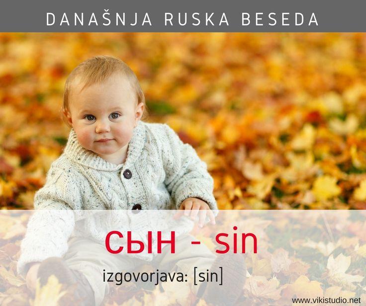 сын (русский) ; sin (slovensko); son (english)