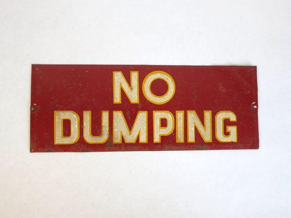 Vintage No Dumping Sign by EastonandBelt on Etsy